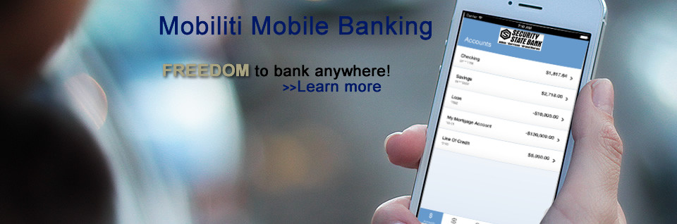 Banking now easier than ever using Mobiliti from Security State Bank