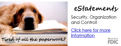 Tired of all the paperwork? Try eStatements