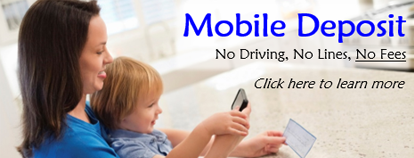 Mobile Deposit: No Driving, No Lines, No Fees